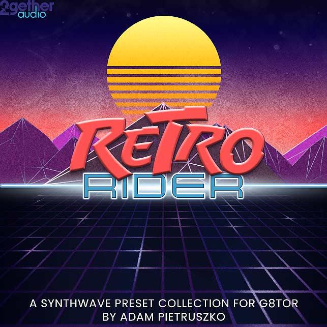 Retro Rider | 2getheraudio | Music Production Software